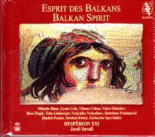 ESPRIT DES BALKANS SACD JORDI SAVALL, HESPÉRION XXII