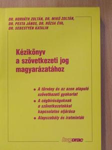 Dr. Horváth Zoltán - Kézikönyv a szövetkezeti jog magyarázatához [antikvár]