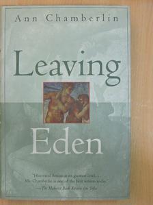 Ann Chamberlin - Leaving Eden [antikvár]