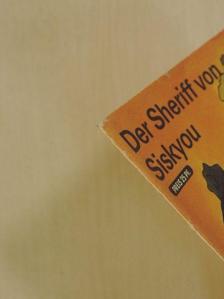 Bret Harte - Der Sheriff von Siskyou [antikvár]