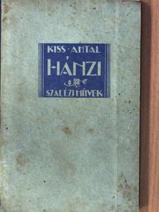 Kiss Antal - Hánzi [antikvár]
