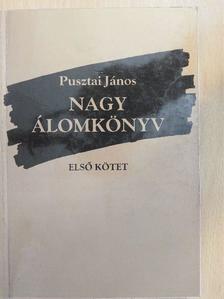 Pusztai János - Nagy álomkönyv I. [antikvár]
