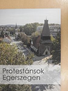 Bilkei Irén - Protestánsok Egerszegen [antikvár]
