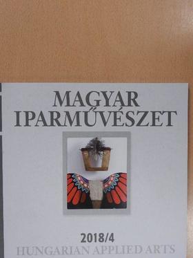 Ernyey Gyula - Magyar Iparművészet 2018/4. [antikvár]