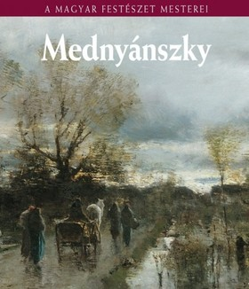 Bakó Zsuzsanna - Mednyánszky László [eKönyv: epub, mobi]