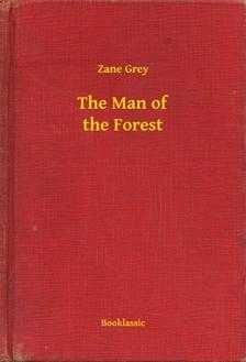 Zane Grey - The Man of the Forest [eKönyv: epub, mobi]
