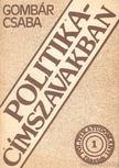 Gombár Csaba - Politika - címszavakban [antikvár]