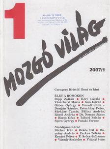 P. Szűcs Julianna - Mozgó Világ 2007/1 [antikvár]