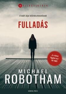 Michael Robotham - Fulladás [eKönyv: epub, mobi]