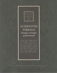 Boka László - Az identitás forrásai [antikvár]