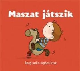 Berg Judit - Agócs Írisz - Maszat játszik