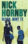 Nick Hornby - Olyan, mint te [eKönyv: epub, mobi]