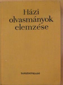 Hanzséros György - Házi olvasmányok elemzése [antikvár]