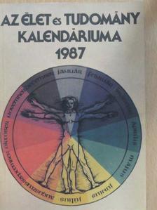 Gállos Erzsébet - Az Élet és Tudomány Kalendáriuma 1987 [antikvár]