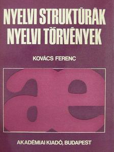Kovács Ferenc - Nyelvi struktúrák, nyelvi törvények [antikvár]