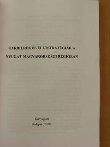 Böhm Antal - Karrierek és életstratégiák a nyugat-magyarországi régióban [antikvár]