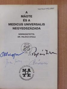 Dr. Ábrahám László - A MÁOTE és a Medicus Universalis negyedszázada (aláírt példány) [antikvár]