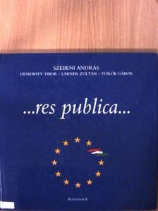 Dessewffy Tibor - ...res publica... [antikvár]