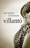 Saabye Christensen Lars - Villantó [eKönyv: epub, mobi]