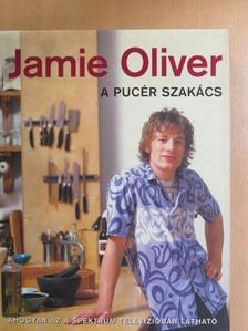 Jamie Oliver - A pucér szakács [antikvár]