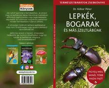 Dr. Kóbor Péter - Lepkék, bogarak és más ízeltlábúak - Természetbarátok zsebkönyve