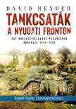 David Render - Tankcsaták a nyugati fronton [eKönyv: epub, mobi]