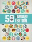 - 50 tény, amit tudnod kell az emberi testrõl