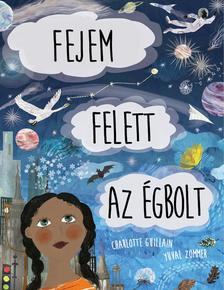 Charlotte Guillain - FEJEM FELETT AZ ÉGBOLT