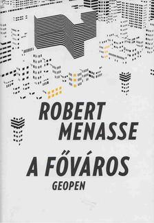 Robert Menasse - A főváros [antikvár]