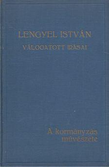 Lengyel István - A kormányzás művészete [antikvár]