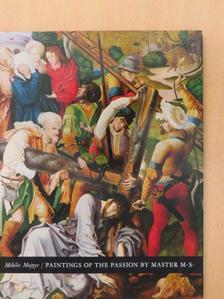 Mojzer Miklós - Paintings of the Passion by Master M. S. [antikvár]