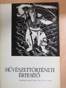 B. Supka Magdolna - Művészettörténeti Értesítő 1963/4. [antikvár]