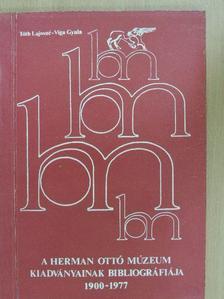 Tóth Lajosné - A Herman Ottó Múzeum kiadványainak bibliográfiája 1900-1977 [antikvár]