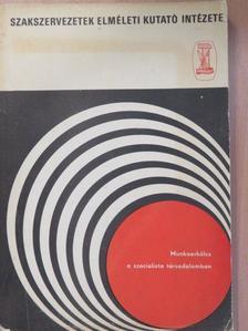 Andor Mihály - Munkaerkölcs a szocialista társadalomban [antikvár]