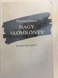 Pusztai János - Nagy álomkönyv III. [antikvár]