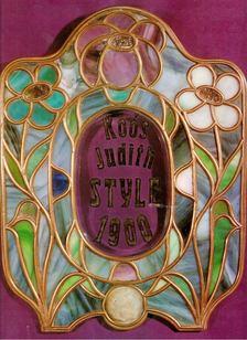 Koós Judith - Style 1900 [antikvár]