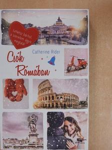 Catherine Rider - Csók Rómában [antikvár]