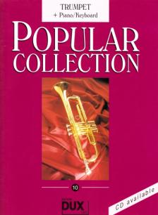 POPULAR COLLECTION 10 FOR TRUMPET + PIANO/KEYBOARD