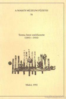 Papp János - Torma Imre emlékezete (1893-1954) [antikvár]