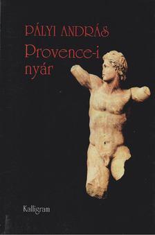 Pályi András - Provence-i nyár [antikvár]