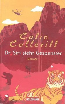 COTTERILL, COLIN - Dr. Siri sieht Gespenster [antikvár]