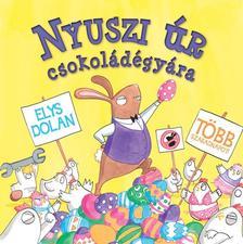 Elys Dolan - Nyuszi úr csokoládégyára