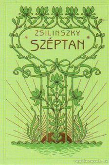 Zsilinszky Mihály - A Széptan előcsarnoka [antikvár]