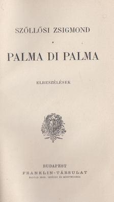 Szőllősi Zsigmond - Palma di palma [antikvár]