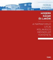 Ferkai András - Modern házak és lakóik