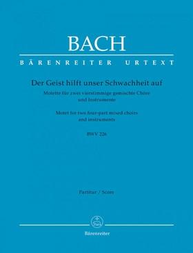J. S. Bach - DER GEIST HIFLT UNSER SCHWACHHEIT AUF. MOTETTE FÜR ZWEI VIERSTIMMIGE GEM. CHÖRE BWV 226 PARTITUR