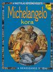 Antony Mason - Michelangelo kora [antikvár]