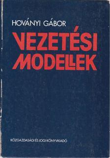 Hoványi Gábor - Vezetési modellek [antikvár]