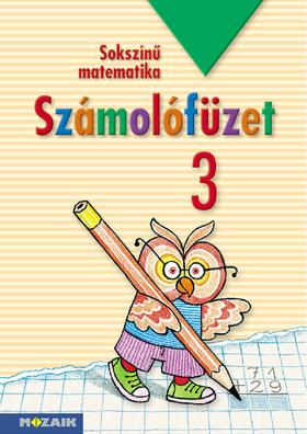 MS-1733 Sokszínű matematika - Számolófüzet 3.o.