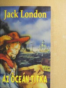 Jack London - Az óceán titka [antikvár]